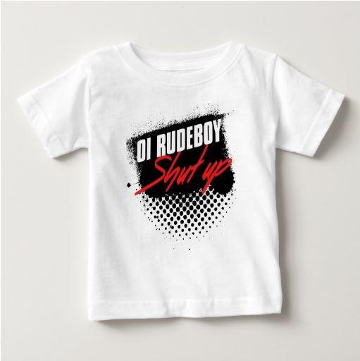 Oh Rudeboy Shut Up T-shirt