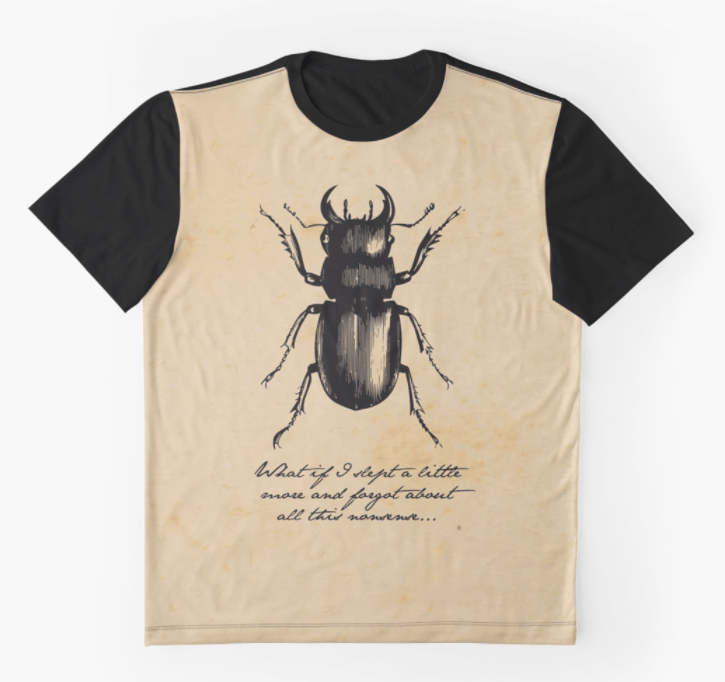 T-shirt quote, Franz Kafka