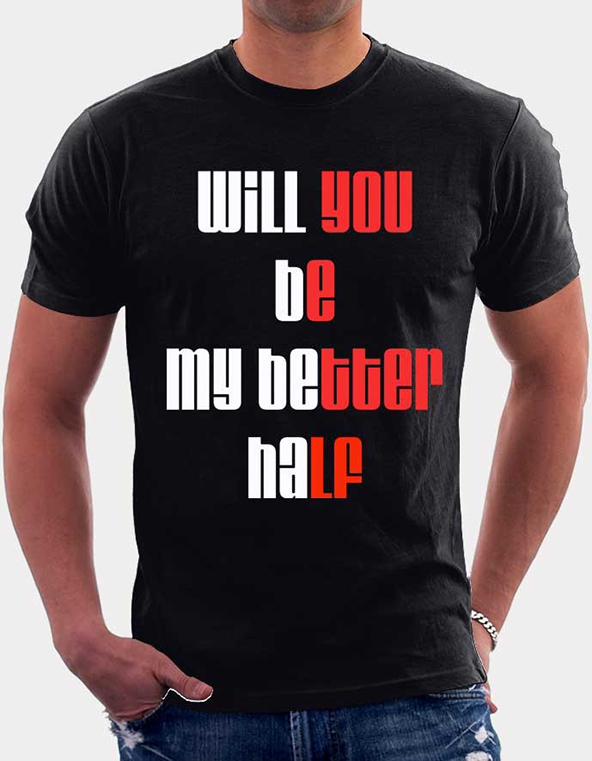 better half t-shirt, better half, valentines day t-shirt, valentines day t-shirts
