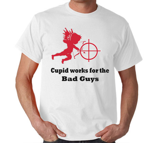 cupid, cupid t-shirt, cupid works for the bad guys t-shirt, valentines day t-shirt, valentines day t-shirts