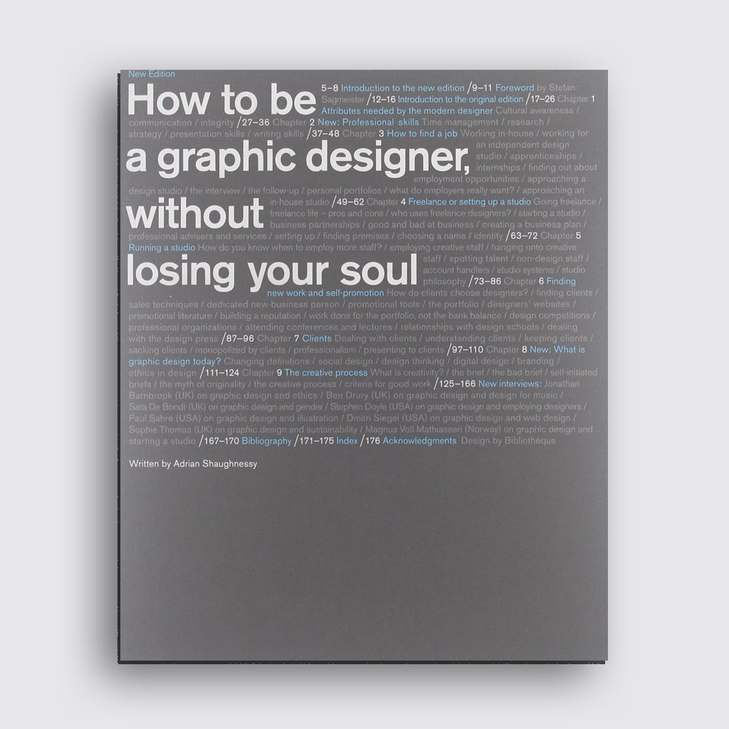 Graphic Design Books - 'How to be a Graphic Designer Without Losing my Soul' by Adrian Shaughnessy
