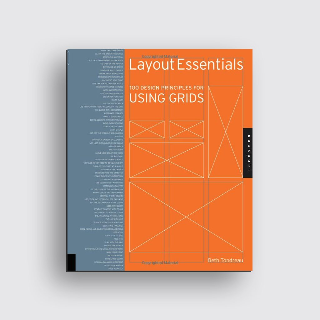 Graphic Design Books - 'Layout Essentials: 100 Design Principles for Using Grids' by Beth Tondreau