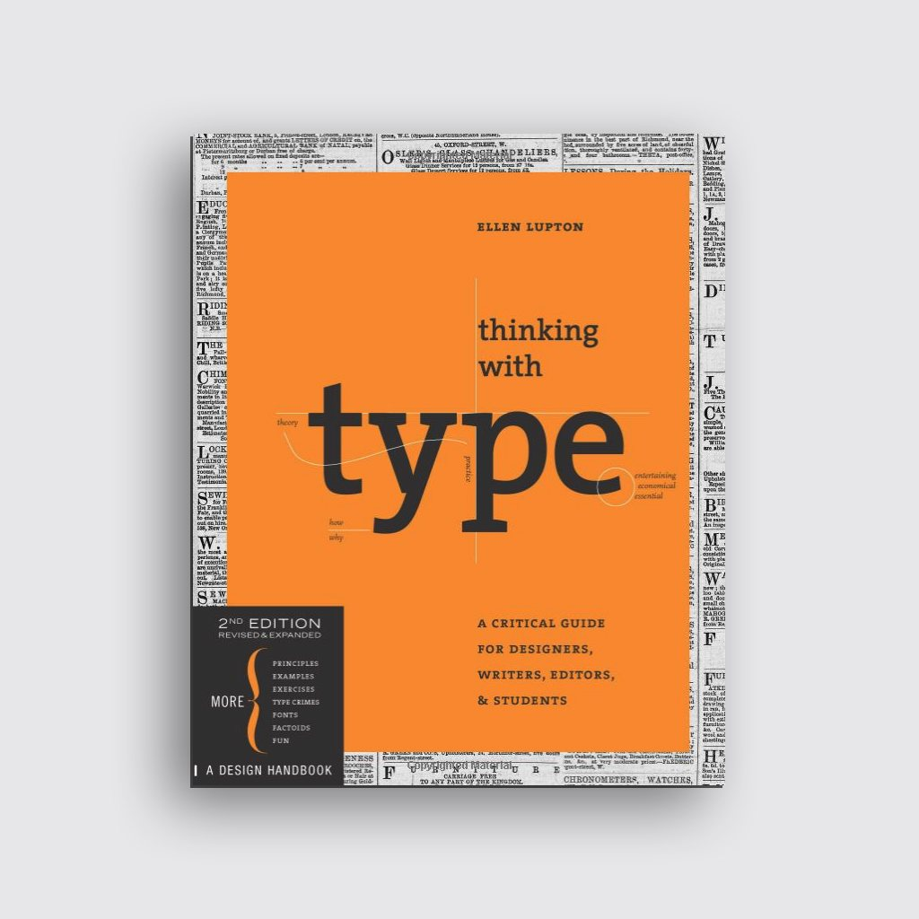 Graphic Design Books - 'Thinking with Type' by Ellen Lupton