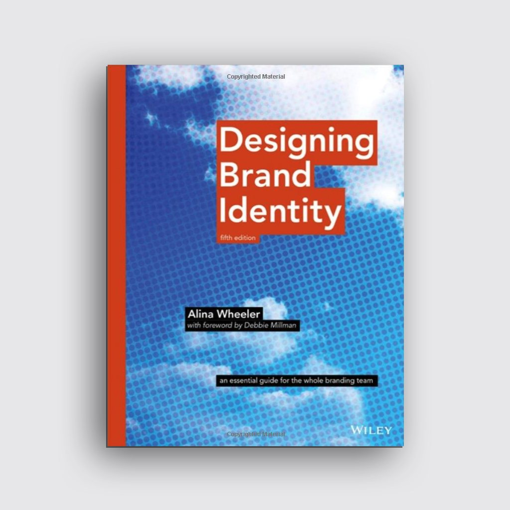 Graphic Design Books - 'Designing Brand Identity' by Alina Wheeler