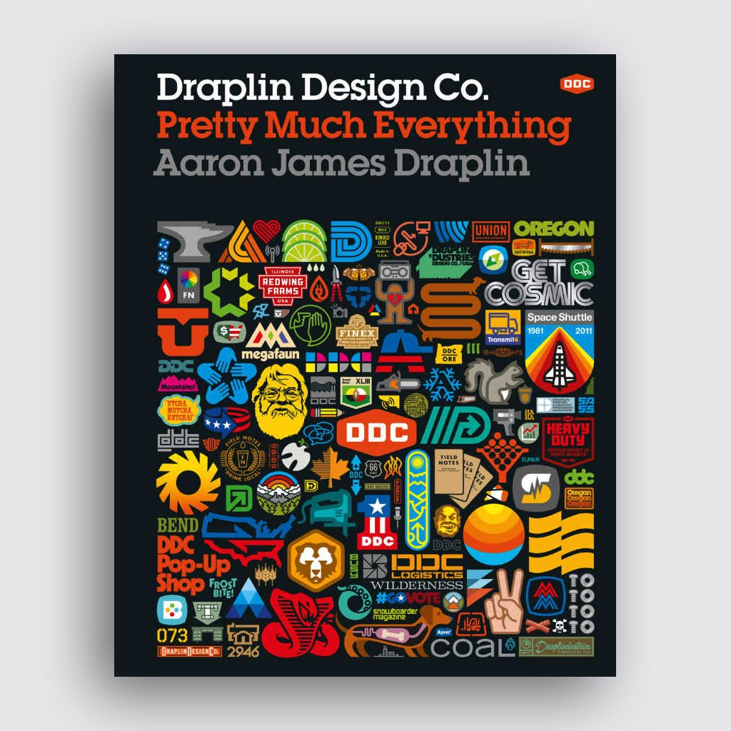 Graphic Design Books - 'Draplin Design Co. Pretty Much Everything' by Aaron James Draplin