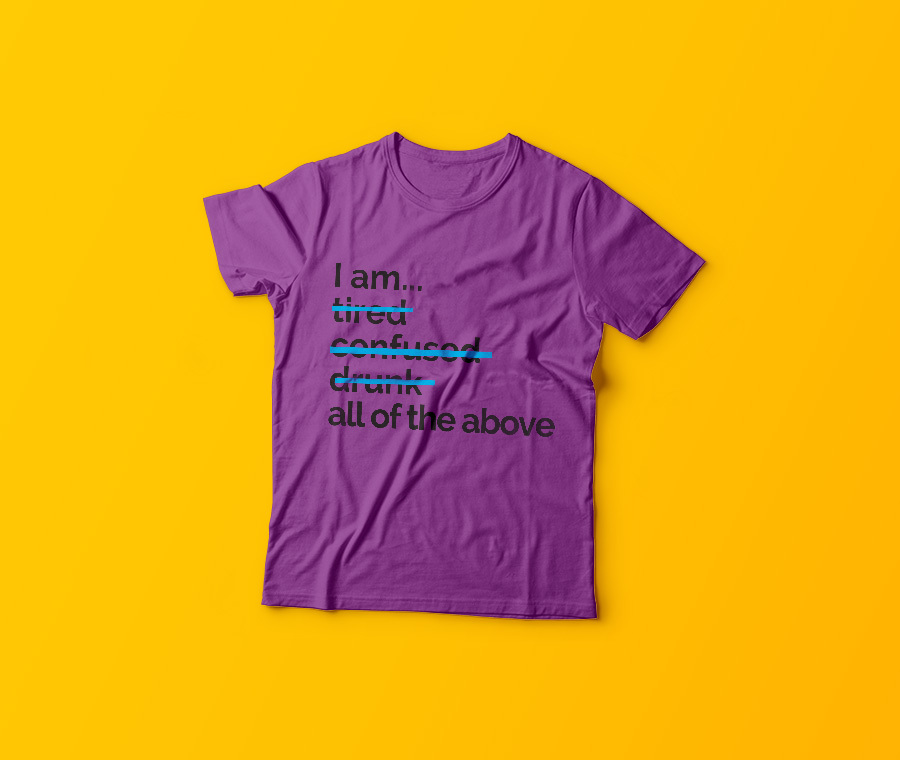 i-am-tired-confused, personalised T-shirt