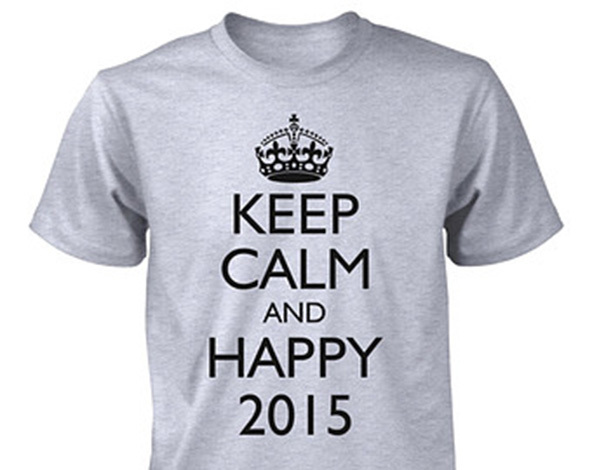 keep calm and happy 2015, keep calm and happy 2015 t-shirt, keep calm t-shirt, 2015 t-shirt