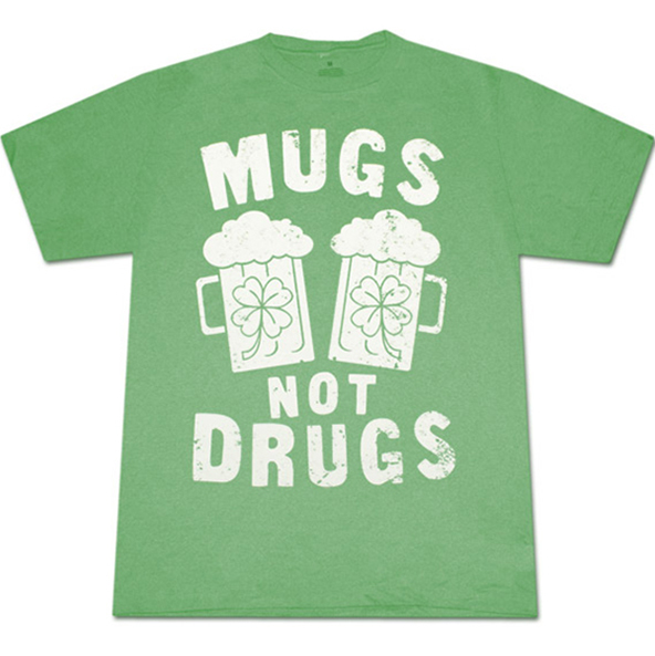 mugs not drugs t-shirt, mugs not drugs, st. patricks day t-shirt, st. patricks day, irish t-shirt,