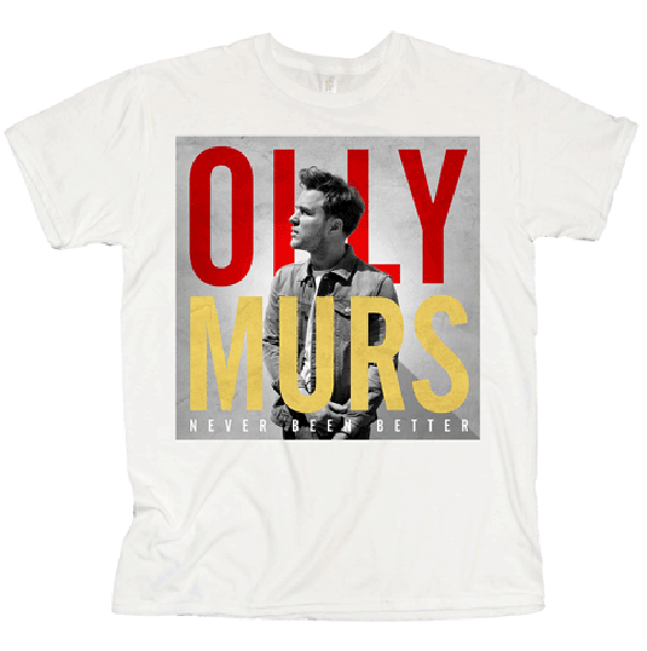 olly murs, olly murs t-shirt, olly murs never been better t-shirt,
