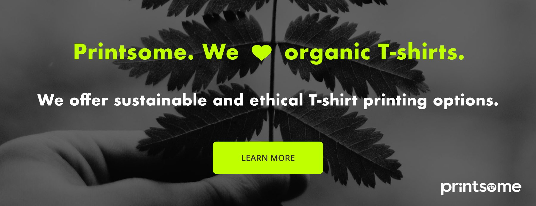 organic t-shirts, sustainable fashion, printsome, banner