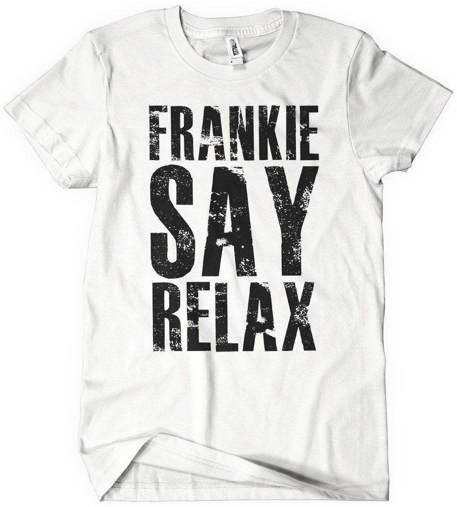 Frankie says relax - iconic T-shirts